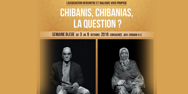 Hommage aux anciens : Chibanis